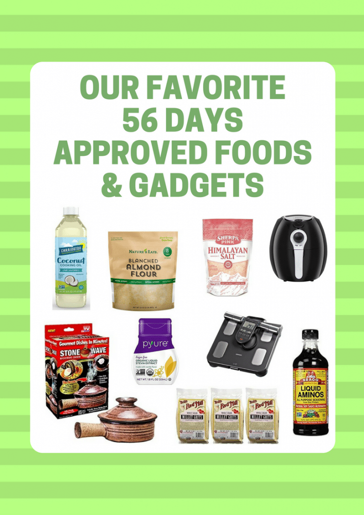 approved foods and gadgets for The Next 56 Days