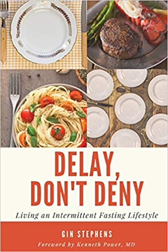 recommended books for a better 2020 Delay Don't Deny Intermittent Fasting