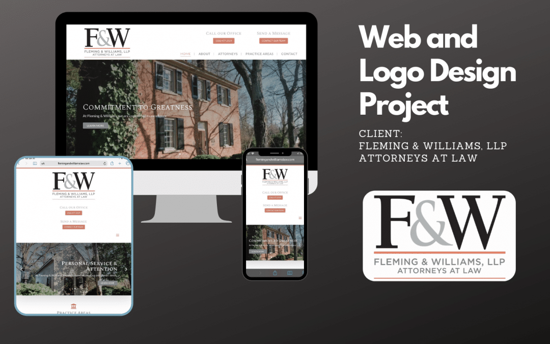 Web and Logo Design Project:  Fleming and Williams, LLP