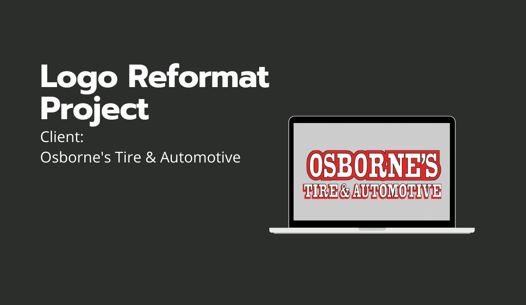 Logo Reformat Project:  Osborne's Tire & Automotive